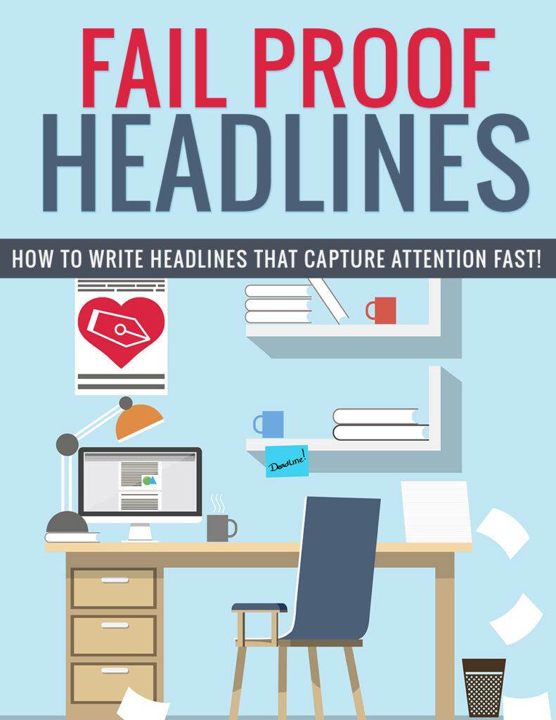 Fail Proof Headlines that attracts attention fast!