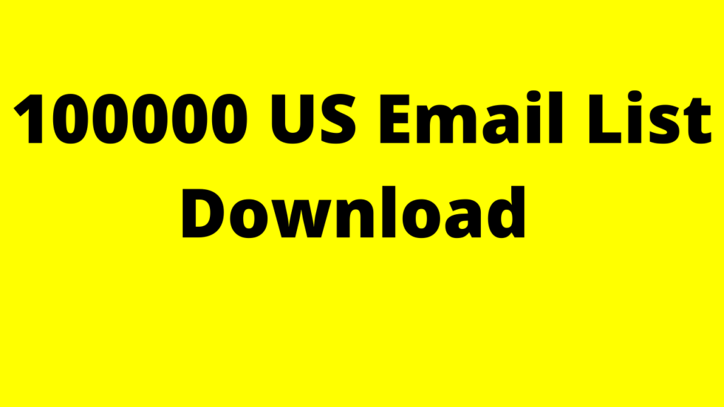 100000 US Email List Download